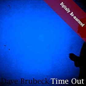 Time Out (Digitally Re-mastered)