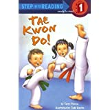 By Terry Pierce ; Todd Bonita ( Author ) [ Tae Kwon Do! Step Into Reading - Level 1 - Quality By Apr-2006 Paperback