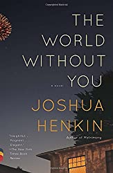 The World Without You (Vintage Contemporaries)