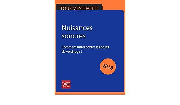 Nuisances Sonores 2018 Comment Lutter Contre Les Bruits De