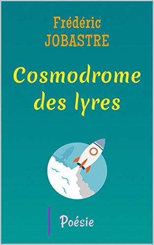 Cosmodrome des lyres