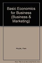 Basic Economics for Business (Business & Marketing)
