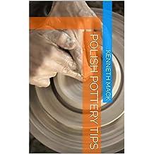 Polish Pottery Tips (English Edition)