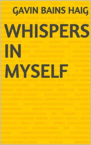 Whispers In Myself (Finnish Edition) por Gavin Bains Haig