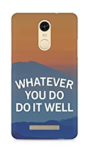 AMEZ whatever you do do it welly Back Cover For Xiaomi Redmi Note 3