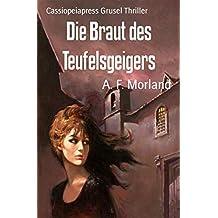 Die Braut des Teufelsgeigers: Cassiopeiapress Grusel Thriller