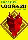 Creative Origami by Kunihiko Kasahara (1977-09-15)