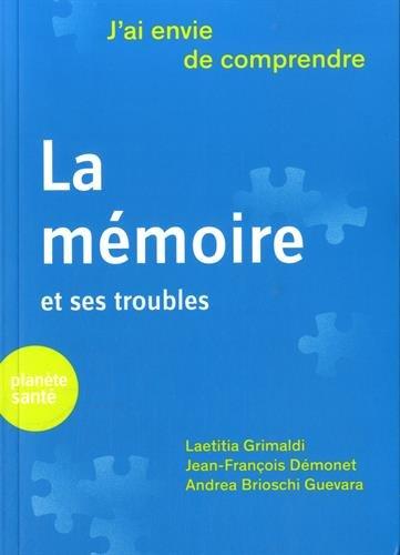 La mémoire et ses troubles