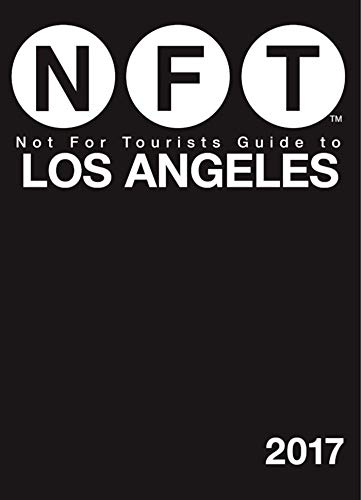 Not For Tourists Guide to Los Angeles 2017 (English Edition)