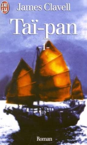 TAI-PAN. Tome 1 par James Clavell