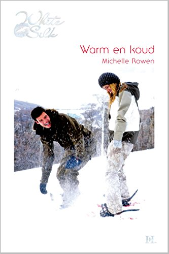 Warm en koud (Harlequin White Silk) (Dutch Edition)