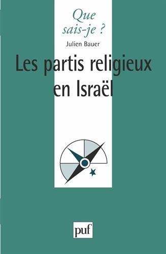 Les partis religieux en Israël par Julien Bauer, Que sais-je?