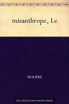 misanthrope, Le (French Edition) von [Molière]