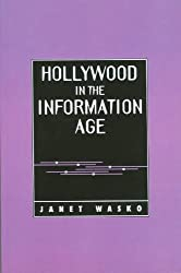 Hollywood in the Information Age: Beyond the Silver Screen by Janet Wasko (1994-08-27)