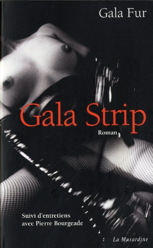 Gala Strip par Fur Gala