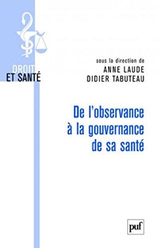 De l'observance  la gouvernance de sa sant