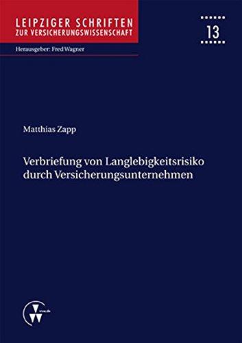 Verbriefung von Langlebigkeitsrisiko durch Versicherungsunternehmen (Leipziger Schriften zur Versicherungswissenschaft) (Short-rate-modelle)