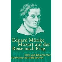 Mozart auf der Reise nach Prag: Novelle (Suhrkamp BasisBibliothek)