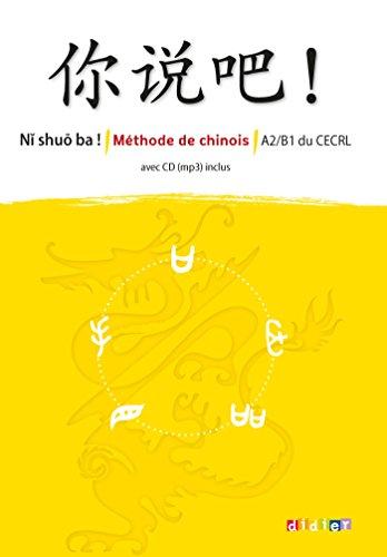 Ni shuo ba ! niv.A2/B1 - Livre CD