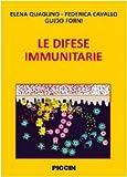 eBook Gratis da Scaricare Le difese immunitarie (PDF,EPUB,MOBI) Online Italiano