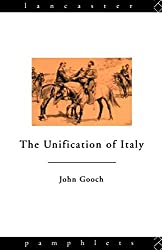 The Unification of Italy (Lancaster Pamphlets) by John Gooch (1986-05-15)