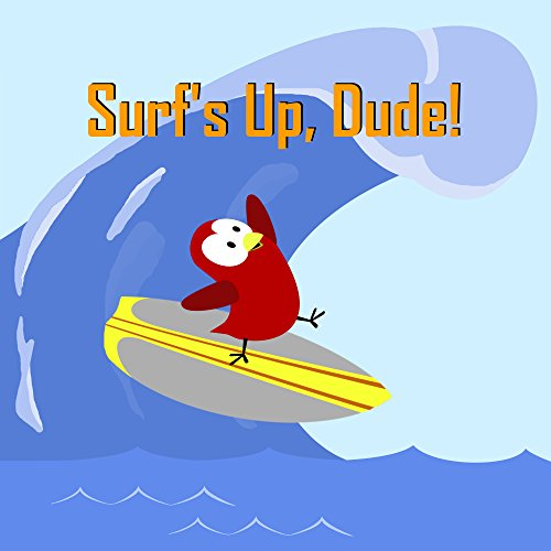 Surf's Up, Dude! (English Edition) (Board Dudes)
