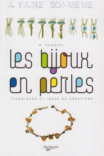 Bijoux en Perles (les) a Faire Soi Meme