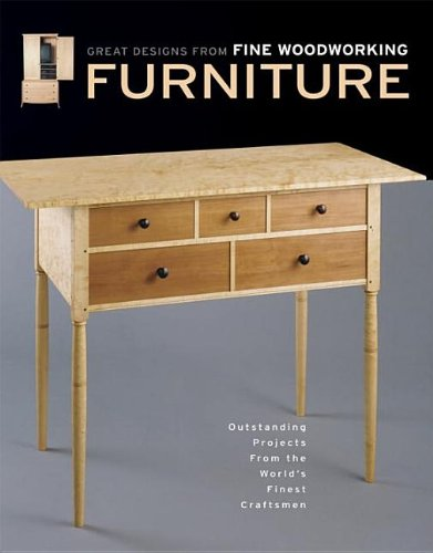 furniture-great-designs-from-fine-woodworking-outstanding-projects-from-the-worlds-finest-craftsmen-
