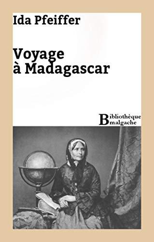 Voyage à Madagascar (French Edition) eBook: Ida Pfeiffer: Amazon ...