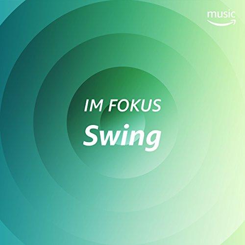 Im Fokus: Swing