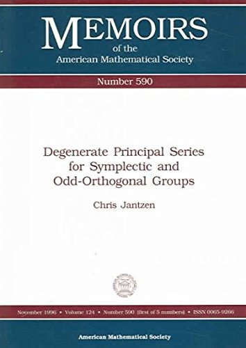 Degenerate Principal Series for Symplectic and Odd-Orthogon (Memoirs of the American Mathematical Society, Band 590)
