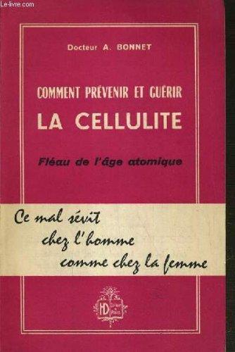COMMENT PREVENIR ET GUERIR LA CELLULITE ...
