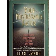 Your Nostradamus Factor by Ingo Swann (1993-08-20)