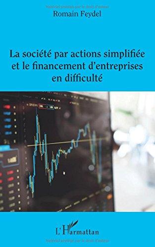 la-societe-par-actions-simplifiee-et-le-financement-dentreprises-en-difficulte