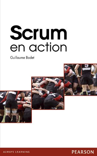 Scrum en action par Guillaume Bodet