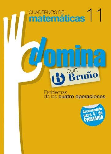 Cuadernos Domina Matemáticas 11 Problemas de las cuatro operaciones (Castellano - Material Complementario - Cuadernos De Matemáticas) - 9788421669327
