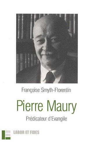 Pierre Maury : Prédicateur d'Evangile