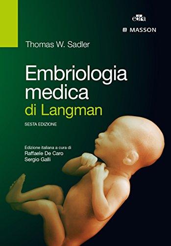 Embriologia medica di Langman