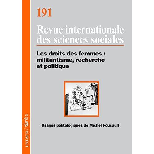 Revue internationale des sciences sociales, N° 191 : Les droits des femmes : militantisme, recherche et politique