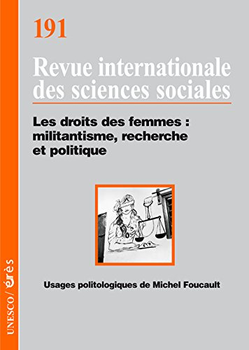 Revue internationale des sciences sociales, N° 191 : Les droits des femmes : militantisme, recherche et politique par Valentine M. Moghadam, Collectif