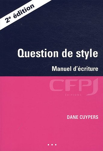 Question de style : Manuel d'écriture