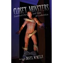 Closet Monsters: Zombied Out and Tales of Gothrotica