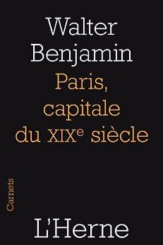 Paris Capitale du XIX siècle (French Edition) von [Benjamin, Walter]