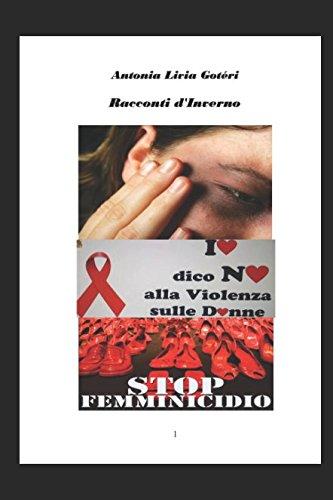 RACCONTI D'INVERNO- volume1: Passeggiando nei Boschi... (RACCONTI DELLE 4 STAGIONI DELLA VITA, Band 1)