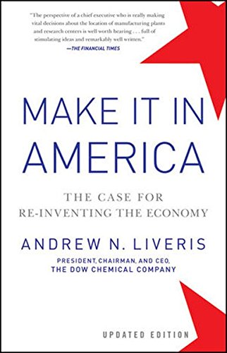 make-it-in-america-the-case-for-re-inventing-the-economy