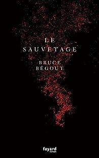 Le sauvetage par Bruce Bégout