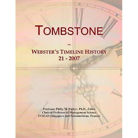 Tombstone: Webster's Timeline History, 21 - 2007