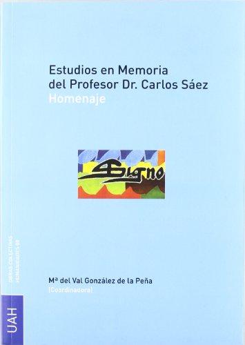 Estudios en Memoria del Profesor Dr. Carlos Saéz