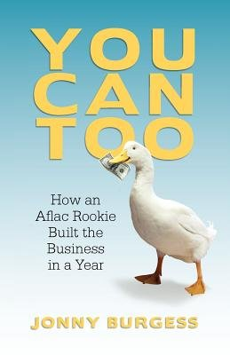 you-can-too-how-an-aflac-rookie-built-the-business-in-a-yearyou-can-toopaperback