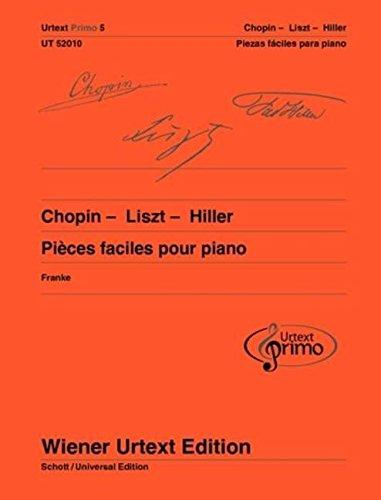 Chopin - Liszt - Hiller: 33 pièces faciles pour piano avec conseils d'exercice. Klavier (Wiener Urtext Edition Urtext P)